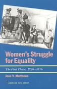 Women's Struggle for Equality 0 9781566631464 1566631467