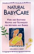 Natural BabyCare 1st edition 9780882669533 0882669532