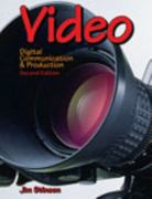 Video: Digital Communication & Production 2nd edition 9781590707678 1590707672