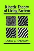 Kinetic Theory of Living Pattern 0 9780521306911 0521306914