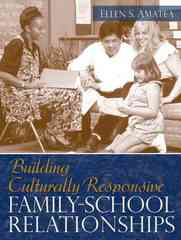 Building Culturally Responsive Family-School Relationships 1st edition 9780205523641 0205523641