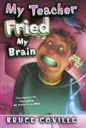 My Teacher Fried My Brains 0 9781416903321 1416903321