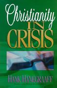 Christianity in Crisis 0 9780890819760 0890819769