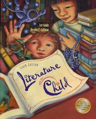 Literature and the Child 6th edition 9780495002529 0495002526