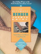The Ultimate Serger Answer Guide 2nd Edition 9780801986451 0801986451