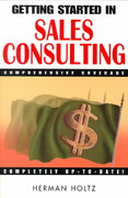 Getting Started in Sales Consulting 1st edition 9780471348122 0471348120