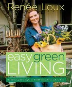 Easy Green Living 1st edition 9781594867927 1594867925