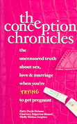 The Conception Chronicles 0 9780757302381 0757302386