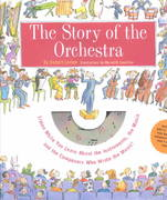 The Story of the Orchestra 1st Edition 9781579121488 1579121489