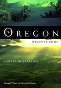 The Oregon Weather Book 0 9780870714672 0870714678