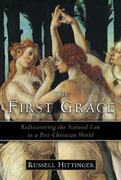 The First Grace 2nd Edition 9781933859460 1933859466