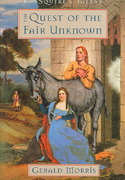 The Quest of the Fair Unknown 1st edition 9780618631520 0618631526