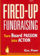 Fired-Up Fundraising 1st edition 9780470116630 0470116633
