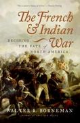 The French and Indian War 0 9780060761844 0060761849