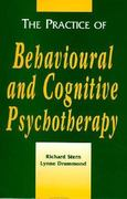 The Practice of Behavioural and Cognitive Psychotherapy 1st edition 9780521387422 0521387426