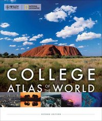 Wiley/National Geographic College Atlas of the World 2nd Edition 9780470888872 0470888873