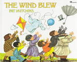 The Wind Blew 1st Edition 9780689717444 068971744X