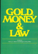 Gold, Money and the Law 0 9780202361581 0202361586