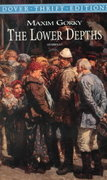 The Lower Depths 1st Edition 9780486411156 048641115X