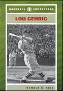 Lou Gehrig 1st edition 9780791094235 0791094235