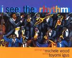 I See the Rhythm 1st Edition 9780892392124 0892392126