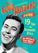 The Good Husband Guide: A Little Seedling Book 0 9781604332056 1604332050