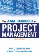 The AMA Handbook of Project Management 3rd edition 9780814415429 0814415423