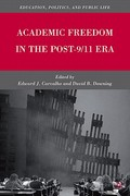 Academic Freedom in the Post-9/11 Era 1st edition 9780230108349 0230108342