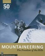 Mountaineering - The Freedom of the Hills 8th Edition 9781594851384 1594851387