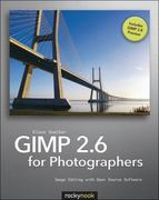 GIMP 2. 6 for Photographers 2nd edition 9781933952499 1933952490
