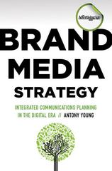 Brand Media Strategy 1st Edition 9780230104747 0230104746