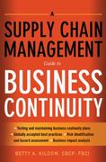 A Supply Chain Management Guide to Business Continuity 0 9780814416457 0814416454