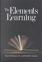 The Elements of Learning 1st Edition 9780300084528 0300084528