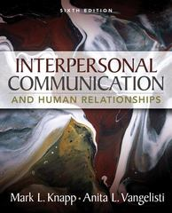 Interpersonal Communication and Human Relationships 6th edition 9780205543724 0205543723