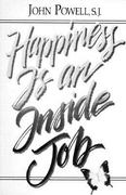 Happiness Is an Inside Job 1st Edition 9780883473245 0883473240