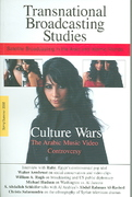 Culture Wars:  The Arabic Music Video Controversy 0 9789774249624 9774249623