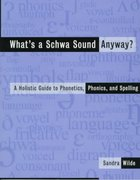 What's a Schwa Sound Anyway? 1st Edition 9780435088651 0435088653