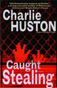 Caught Stealing 1st Edition 9780345464781 0345464788