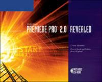 Adobe Premiere Pro 2.0 Revealed 1st edition 9781598630282 1598630288
