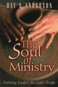 The Soul of Ministry 1st Edition 9780664257446 0664257445