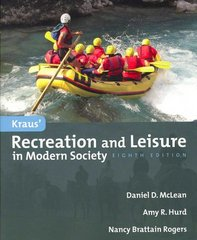 Kraus' Recreation And Leisure In Modern Society 8th edition 9780763749590 0763749591