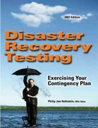 Disaster Recovery Testing 2007th edition 9781931332422 1931332428