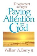 Paying Attention to God 0 9780877934134 0877934134