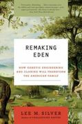 Remaking Eden 1st Edition 9780061235191 0061235199