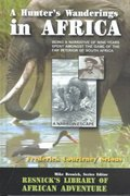 A Hunter's Wanderings in Africa 0 9781570901423 1570901422
