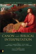 Canon and Biblical Interpretation 0 9780310234173 0310234174