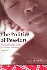 The Politics of Passion 0 9780231131636 0231131631
