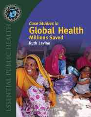 Case Studies In Global Health 1st Edition 9780763746209 0763746207