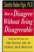 How to Disagree Without Being Disagreeable 1st edition 9780471157014 0471157015