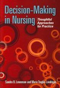 Decision-Making In Nursing: Thoughtful Approaches For Practice 1st edition 9780763744359 0763744352